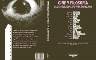Cine y Filosofía: Las entrevistas de Fata Morgana